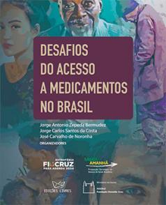 Desafios do acesso a medicamentos no Brasil
